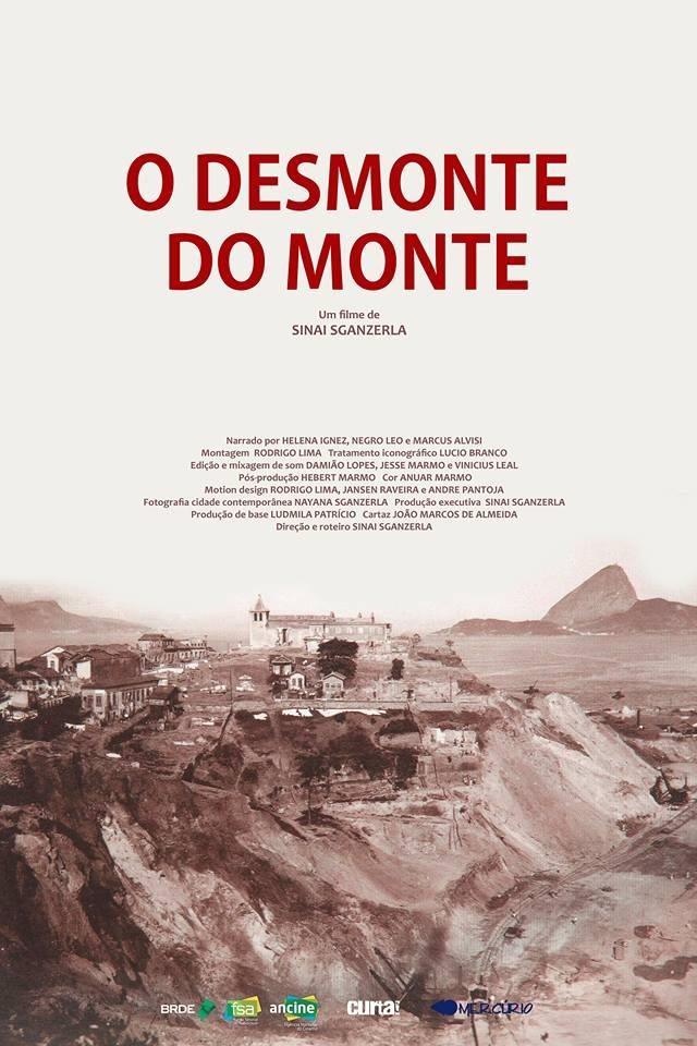 """Cartaz do filme """"O desmonte do Monte"""", de Sinai Sganzerla."""