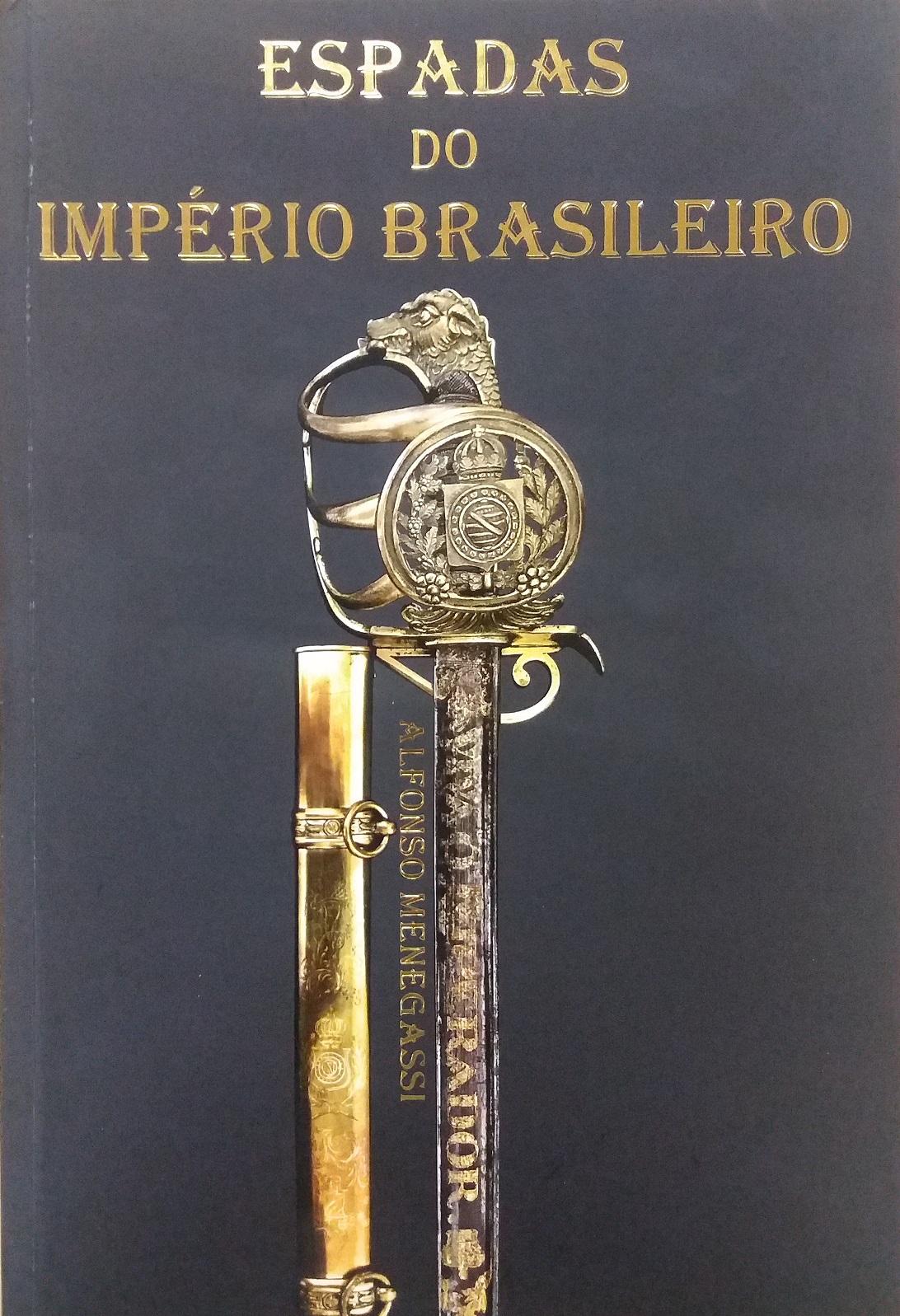 Livro desvenda o tema das espadas no império brasileiro (1822 a 1889)