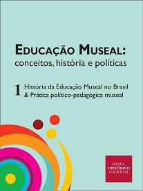 Capa do primeiro volume de série de publicações digitais sobre Educação Museal lançado neste em 2020