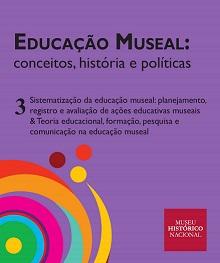 Educação museal: capa do terceiro volume da série de livros digitais do MHN