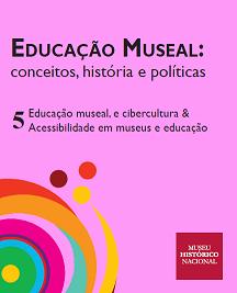 Capa do quinto volume da série de livros digitais do MHN sobre Educação museal